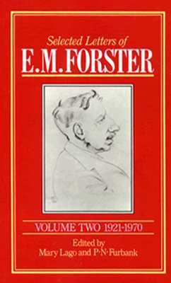 Selected Letters of E. M. Forster, Volume Two 1921-1970 (Volume II)