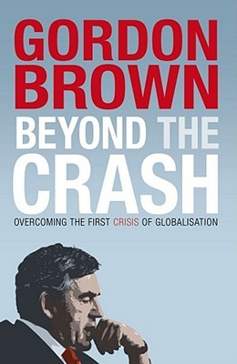 beyond-the-crash-overcoming-the-first-crisis-of-globalisation