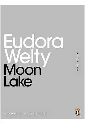 Moon lake by Eudora Welty : Download ebooks free all times
