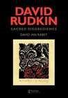 David Rudkin: Sacred Disobedience: An Expository Study of His Drama 1959-1994