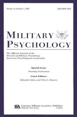 Training Evaluation: A Special Issue of Military Psychology