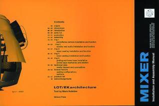 Mixer: Installation and Assembly Manual: Lot/Ek Architecture
