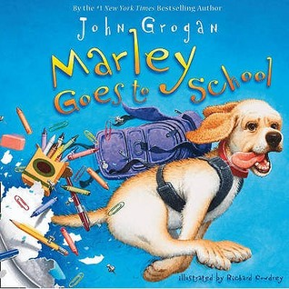 Ebook Marley Goes to School. John Grogan by John Grogan DOC!