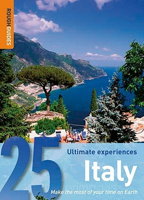 Ebook 25 Ultimate Experiences: Italy by Mark Ellingham read!