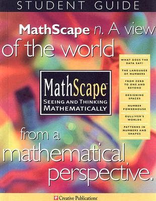 Mathscape Student Guide: Seeing and Thinking Mathematically