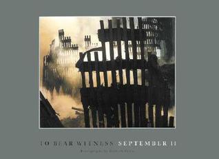 To Bear Witness: September II