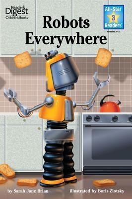 Robots Everywhere (Reader's Digest)
