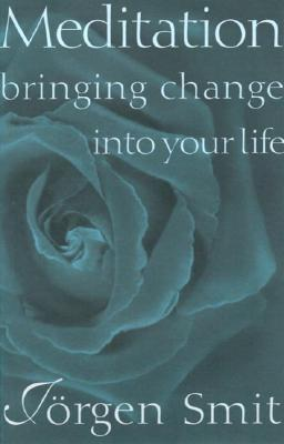 Meditation: Bringing Change Into Your Life