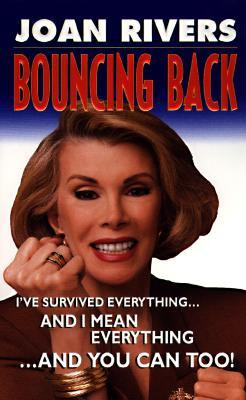 Bouncing Back by Joan Rivers