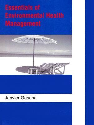 Essentials Of Environmental Health Management