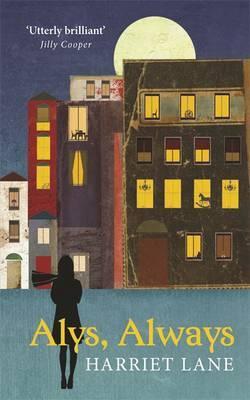 Alys, Always by Harriet Lane