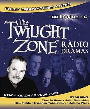 RADIO PROGRAM:   The Twilight Zone Radio Dramas Collection 10