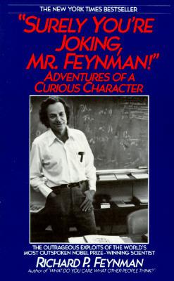 """Surely You're Joking, Mr. Feynman!"" Adventures of a Curious ... by Richard Feynman"