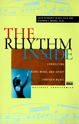 The Rhythm Inside: Connecting Body, Mind And Spirit Through Music