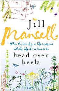 Head Over Heels. Jill Mansell