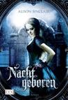 Nachtgeboren by Alison Sinclair