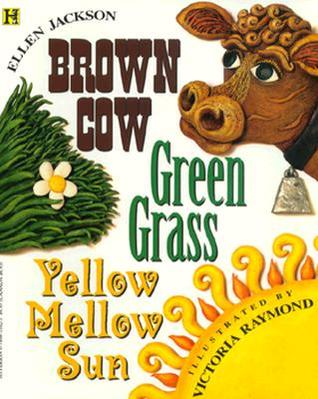 Descargas manuales gratuitas Brown Cow, Green Grass, Yellow Mellow Sun