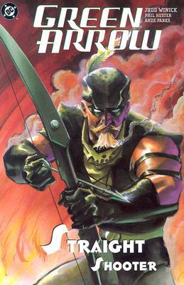 Green Arrow, Volume 4 by Judd Winick