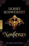 Nosferas (Die Erben der Nacht, #1)