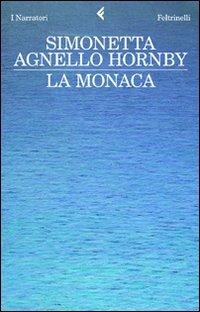 La monaca by Simonetta Agnello Hornby