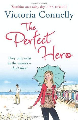 The Perfect Hero by Victoria Connelly