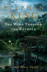 The Wind Through the Keyhole (The Dark Tower, #8)