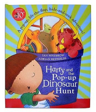 Harry and the Pop-Up Dinosaur Hunt by Ian Whybrow