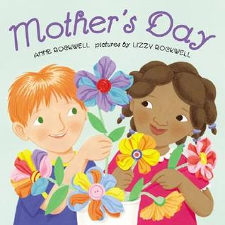 mother s day by anne f rockwell