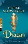 Dracas (Die Erben der Nacht, #4)