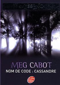 Nom de code: Cassandre (Missing, #2)