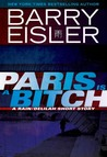 Paris Is A Bitch (John Rain, #6.5)