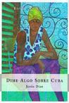 Dime Algo Sobre Cuba