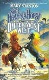 The Heavenly Horse from the Outermost West (Heavenly Horse, #1)