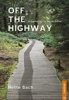 Off the Highway: Growing Up in North Delta