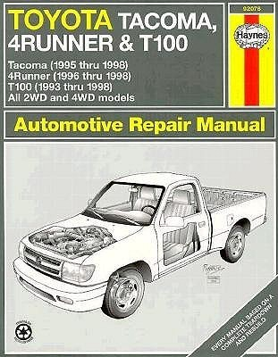 Toyota Tacoma, 4Runner & T100 automotive repair manual