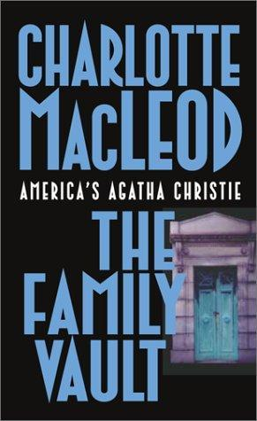 The Family Vault (Kelling & Bittersohn, #1) by Charlotte MacLeod