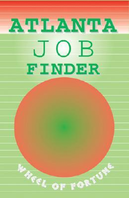 Atlanta Job Finder: The Guide To Permanent, Temp, Full-time
