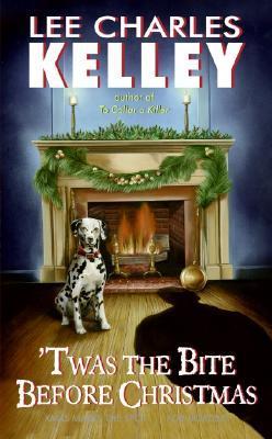 Twas the Bite Before Christmas by Lee Charles Kelley