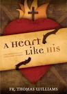 A Heart Like His: Meditations on the Sacred Heart of Jesus