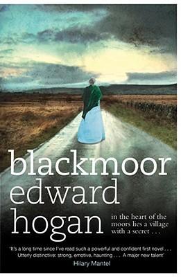 Blackmoor by Edward Hogan