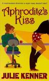 Aphrodite's Kiss (Superhero Central #1)