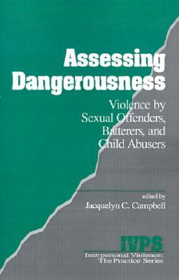 dangerousness and dangerous offenders Dangerousness, risk and the governance of serious sexual and violent offenders is a fully up-to-date, comprehensive and user-friendly guide on those offenders who are often assessed as being.