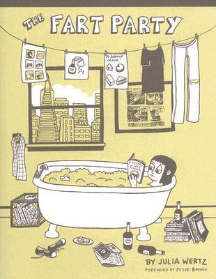 The Fart Party, Vol. 1 by Julia Wertz