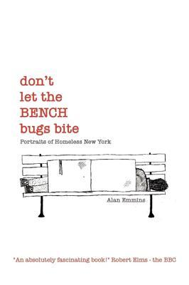 don-t-let-the-bench-bugs-bite-portraits-of-homeless-new-york