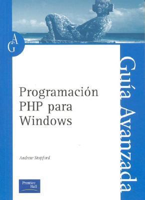 Programacion Php Para Windows   Guia Avanzada