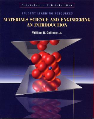 Materials Science and Engineering, Student Learning Resources: An Introduction