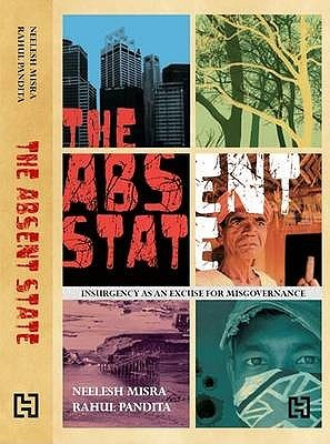 The Absent State by Neelesh Misra