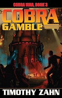 Book Review: Timothy Zahn's Cobra Gamble
