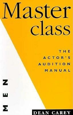 Masterclass the Actor's Audition Manual for Men