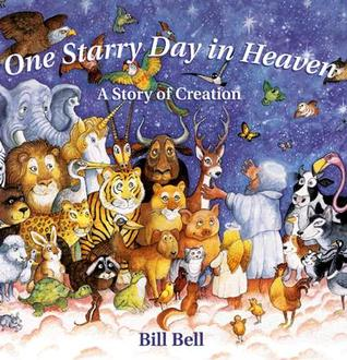 One Starry Day in Heaven: A Story of Creation